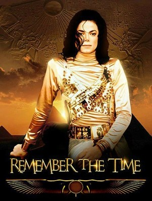 """Remember The Time"""