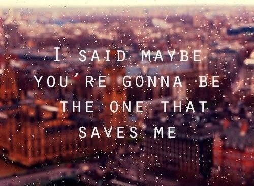 citations fond d'écran entitled Save Me...
