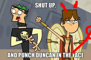 Shut up and مککا, عجیب الخلقت Duncan in the face