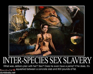 GROSS! Poor Leia as a sex slave