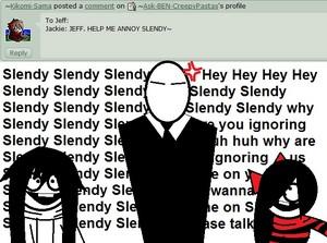 Annoy Slendy