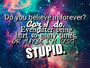 do anda believe in forever?