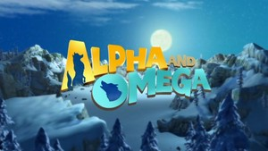 Alpha and Omega judul