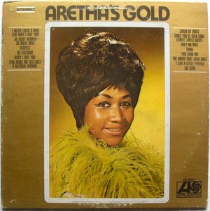 """1969 Atlantic Greatest Hits Compilation Release, """"Aretha's Gold"""""""