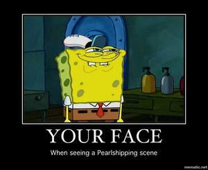 your face to see pearlshipping