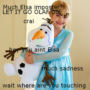 MUCH ELSA IMPOSTER AND PERVY OLAF?!