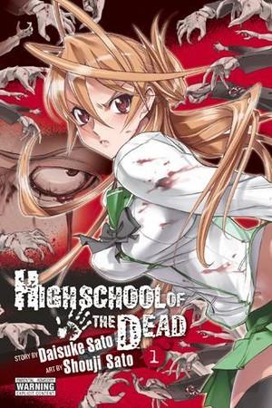 High School OF The Dead Volume 1