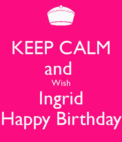 Ingrid's Graceland wallpaper containing a sign called Happy Birthday Ingrid