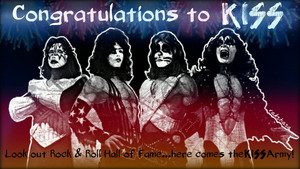 Look out Rock and Roll Hall of Fame...Here come the KISS ARMY
