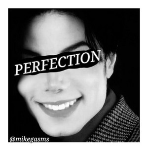 Your perfection <3