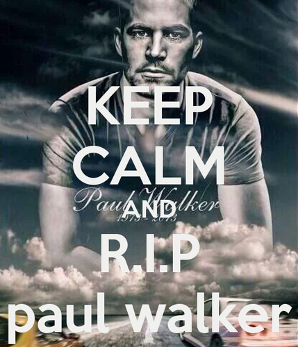 Paul Walker wallpaper probably with a portrait and anime titled Keep Calm and R.I.P,Paul Walker