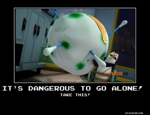 Its dangerous to go alone!, take this!