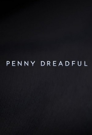Penny Dreadful - Poster