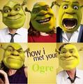 How i met your ogre - random fan art