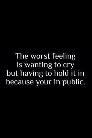 Worst Feeling