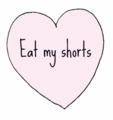 Eat my shorts - random photo