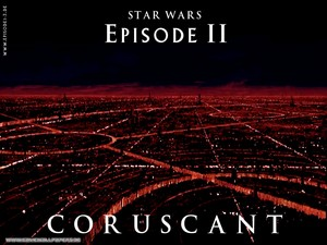Attack of the Clones - Coruscant