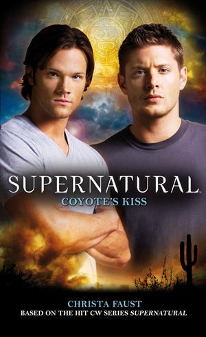 Supernatural/Coyote Kiss