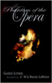 The Phantom of the Opera: Illustrated and Unabridged Edition Jean-Marc Lofficier Cover - the-phantom-of-the-opera photo