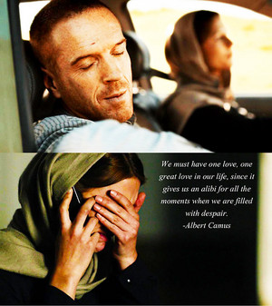 """We Must Have One Love..."" //Albert Camus"