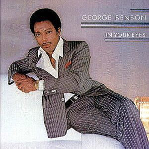 "1983 George Benson Release, ""In Your Eyes"""