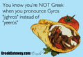 Ты know you're Greek...