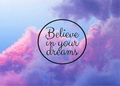 Believe - quotes photo
