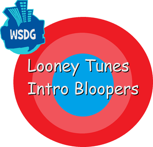 Looney Tunes Intro Bloopers Logo With The WSDG 2008-2014 Logo