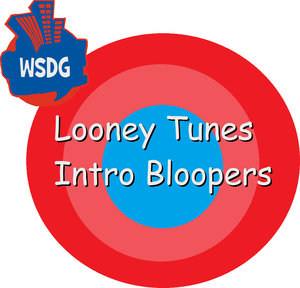 Looney Tunes Intro Bloopers Logo With The WSDG 2018-future Logo