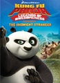 Kung Fu Panda legends of awesomeness The midnight stranger