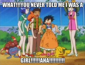 ASH WAS A GIRL!