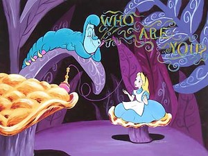 Alice in Wonderland- Who Are あなた
