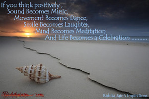 If wewe think positivly ...