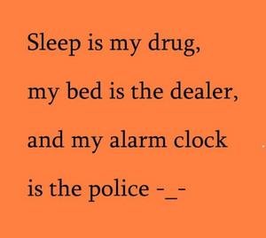 I hate the alarm clock.