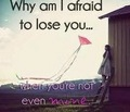 Afraid of Losing You - love photo