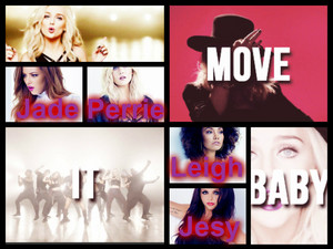 Move It Baby Jade Perrie Leigh Jesy
