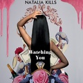 Natalia Kills - Watching You - natalia-kills fan art