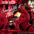 Neon-Hitch-Some-Like-It-Hot-2013- - neon-hitch photo