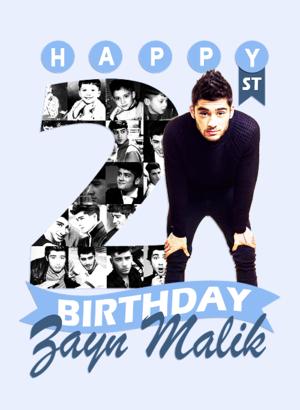 Happy Birthday Zayn ♚