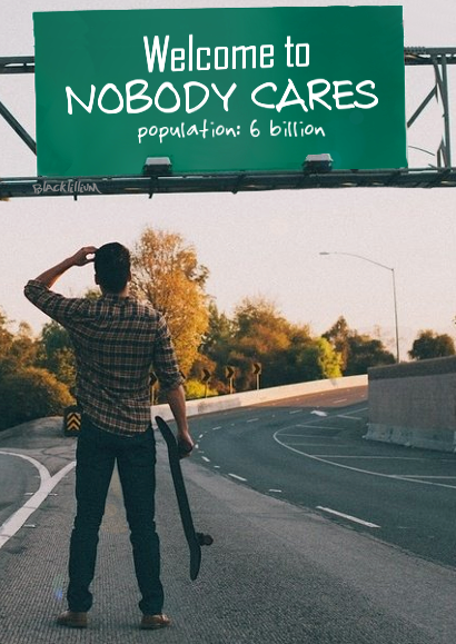 Who Cares About me Quotes Quotes Nobody Cares