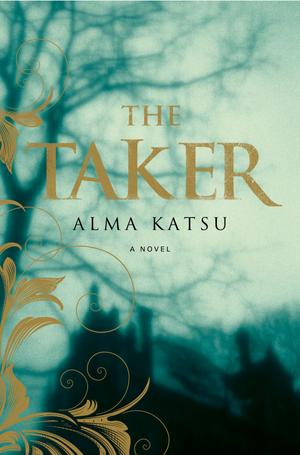 The Taker 由 Alma Katsu