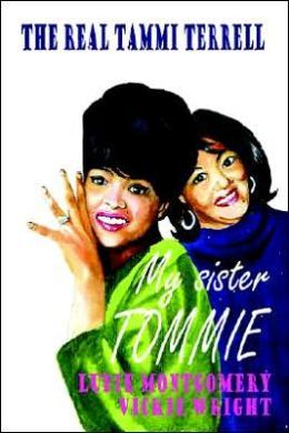 """2013 Biography, """"My Sister Tommie: The Real Tammi Terrell"""""""