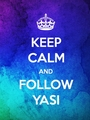 keep calm and follow yasi - emo photo