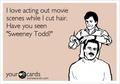 Sweeney Todd<33333333