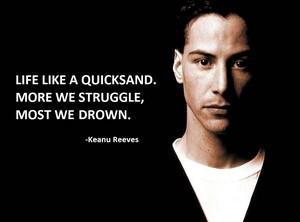 keanu's words of wisdom