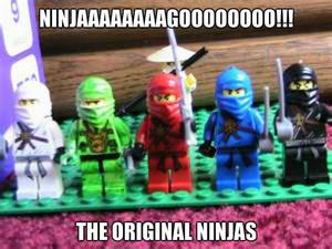 Ninjaaaaaaaagoooooooo!!!