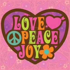 Love, Peace, and Joy