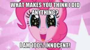 Pinkie Pie is innocent