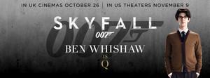 Ben Whishaw is Q