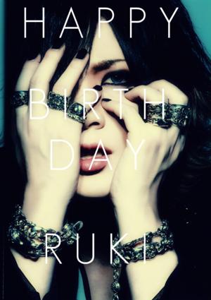 Happy Birthday Ruki!!